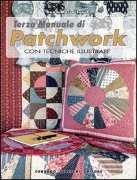 Terzo manuale di patchwork con tecniche illustrate