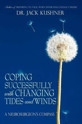 Coping Successfully With Changing Tides and Winds