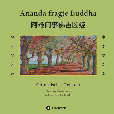 Ananda fragte Buddha