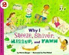 Why I Sneeze, Shiver...