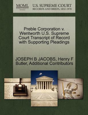 Preble Corporation V. Wentworth U.S. Supreme Court Transcript of Record with Supporting Pleadings