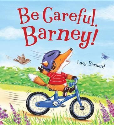 Be Careful, Barney!