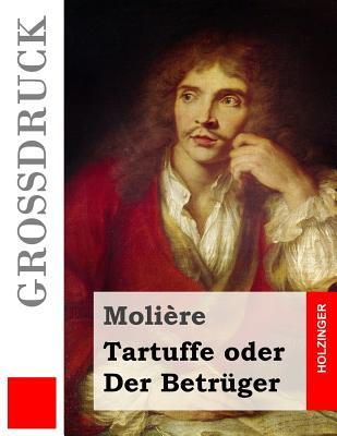 Tartuffe Oder Der Be...