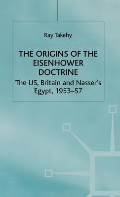 The Origins of the Eisenhower Doctrine
