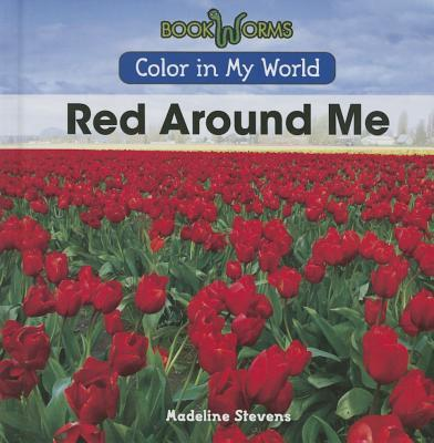 Red Around Me