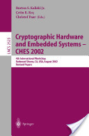Cryptographic Hardware and Embedded Systems--CHES 2002