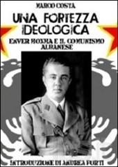 Una fortezza ideologica
