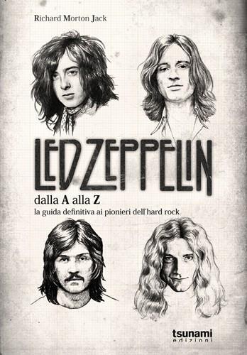 I Led Zeppelin dalla A alla Z