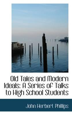 Old Tales and Modern Ideals