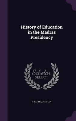 History of Education in the Madras Presidency