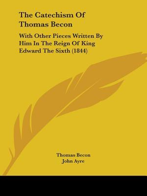 The Catechism of Thomas Becon