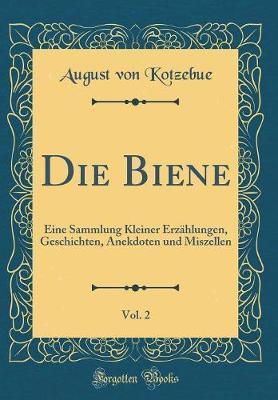 Die Biene, Vol. 2