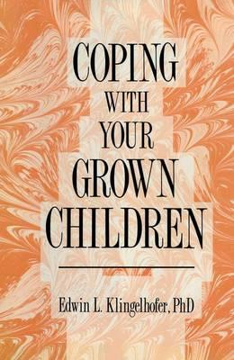 Coping With Your Grown Children