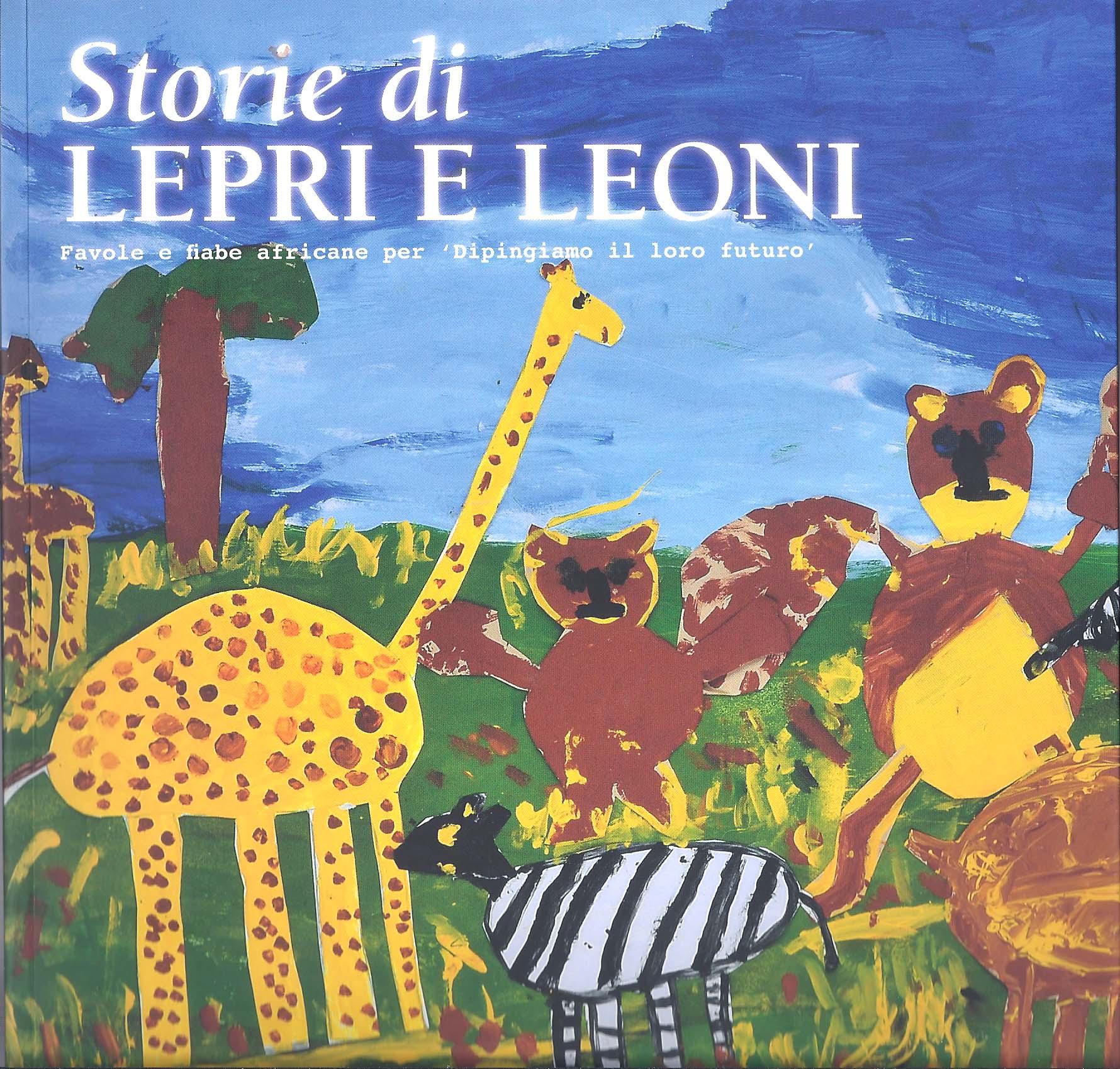 Storie di lepri e leoni
