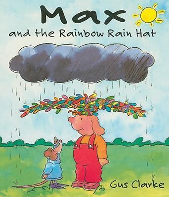 Max and the Rainbow Rain Hat
