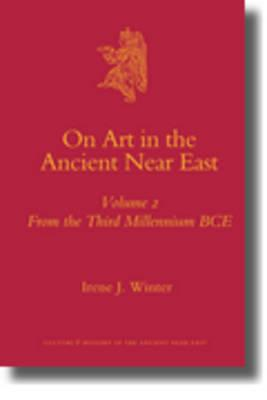On Art in the Ancient Near East