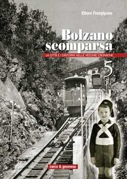 Bolzano scomparsa. 5