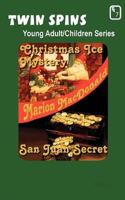 Christmas Ice Mystery/San Juan Secret