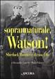 Soprannaturale, Watson!
