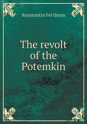 The Revolt of the Potemkin