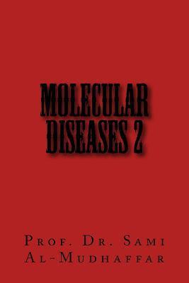 Molecular Diseases 2