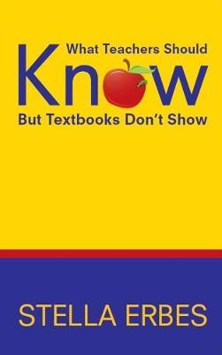 What Teachers Should Know but Textbooks Don't Show