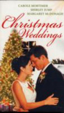 Christmas Weddings: WITH His Christmas Eve Proposal AND Snowbound Bride AND Their Christmas Vows