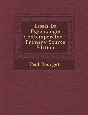 Essais de Psychologie Contemporaine - Primary Source Edition