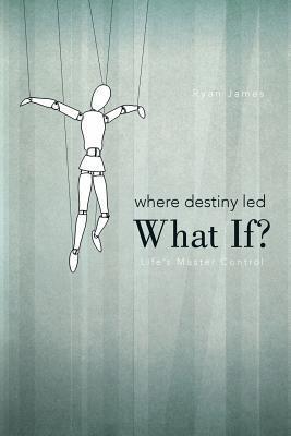 Where Destiny Led