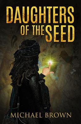 Daughters Of The Seed