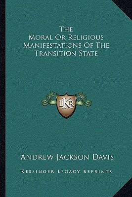 The Moral or Religious Manifestations of the Transition State