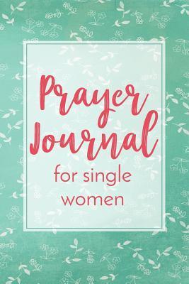 Prayer Journal for Single Women