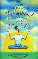 Zen and the Art of Fatherhood