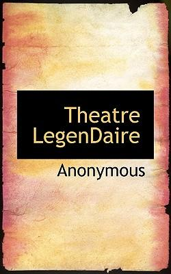 Theatre Legendaire