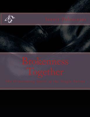 Brokenness Together