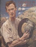 George W. Lambert retrospective