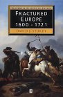 Fractured Europe, 1600-1721