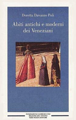 Abiti antichi e moderni dei veneziani