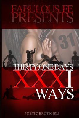 Thirty One Days, XXXI Ways