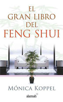 El gran libro del Feng Shui/ The Definitive Book of Feng Shui