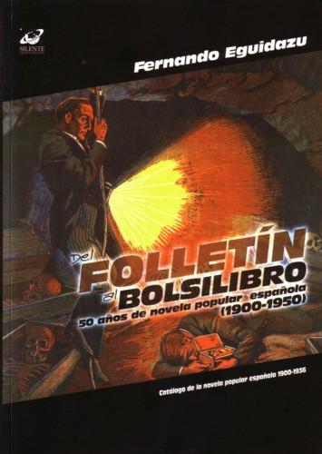 Del folletín al bolsilibro (1900-1950)