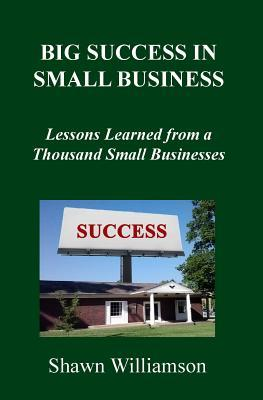 Big Success in Small Business
