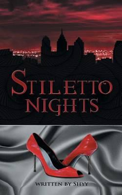 Stiletto Nights