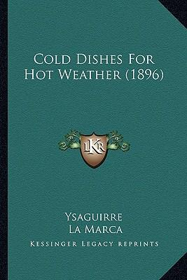 Cold Dishes for Hot Weather (1896)