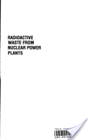 Radioactive Waste from Nuclear Power Plants