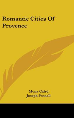 Romantic Cities of Provence