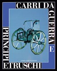 Carri da guerra e principi etruschi