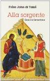 Alla sorgente. Gesù e la Samaritana