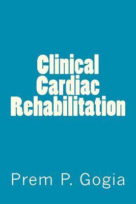 Clinical Cardiac Rehabilitation
