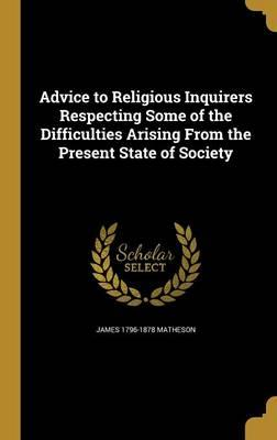 ADVICE TO RELIGIOUS INQUIRERS